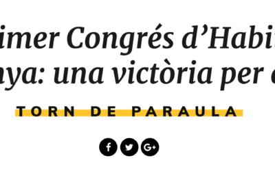 Cap al primer Congrés d'Habitatge de Catalunya: una victòria per a totes